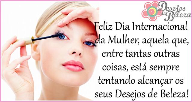 dia internacional da mulher desejos de beleza
