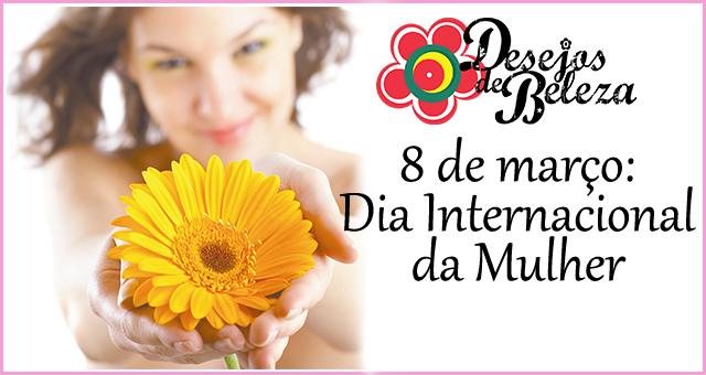 dia internacional da mulher - post