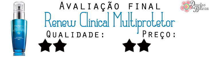 renew clinical multiprotetor avaliação final