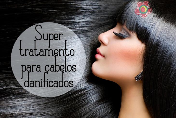 cabelos danificados - super tratamento - desejos de beleza