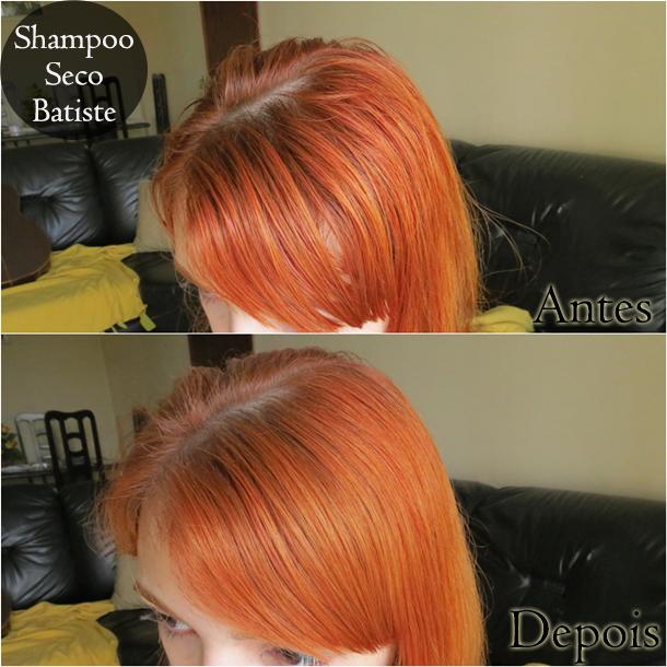 shampoo seco batiste - antes e depois - desejos de beleza