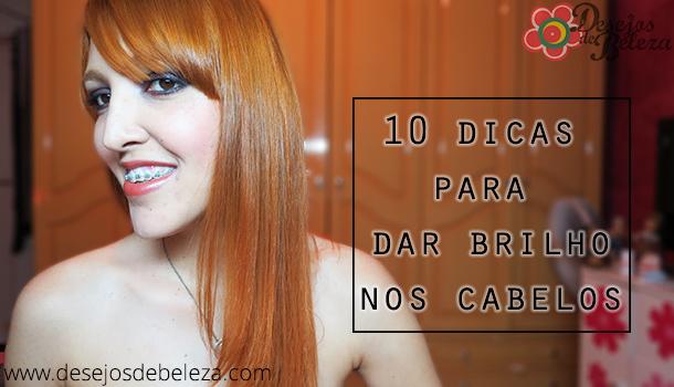 10 dicas para dar brilho nos cabelos - desejos de beleza