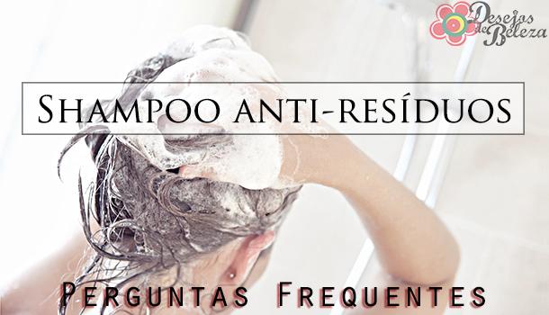 shampoo anti-resíduos - capa - desejos de beleza